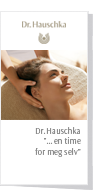 "Dr. Hauschka ""… en time for meg selv"""